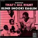 That's All Right by Blind Snooks Eaglin (1994-05-30)