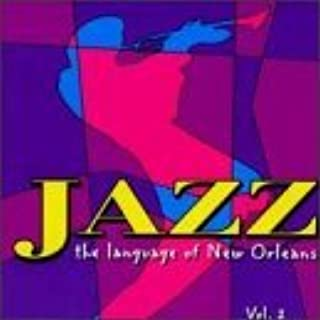 Jazz: The Language of New Orleans, Vol. 2 by Astral Project (1998-01-13)