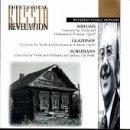 Sibelius; Violin Concerto, Op. 47; Glazunov: Concerto for Violin & Orchestra in A minor, Op. 82; Schumann: Violin Concerto in D minor, Op. posth.