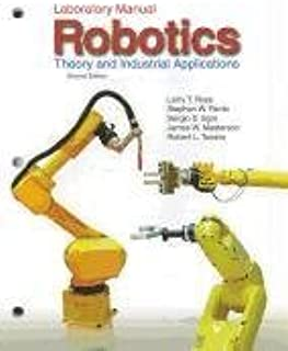 Robotics: Theory and Industrial Applications(Laboratory Manual)
