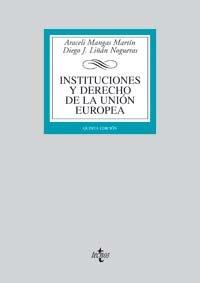 Instituciones y derecho de la union Europea / Institutions and European Union Law