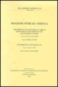 Magistri Petri de Ybernia. Expositio Et Quaestiones in Librum Aristotelis Peryermenias Seu de Interpretatione (Ex. Cod. Vat. Lat. 5988). Determinatio Magistralis (Ex Cod. Ampl. F 335): 34