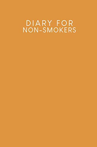 Diary for non-smokers: Notebook to fill out for a smoke-free life | Design: Mustard yellow