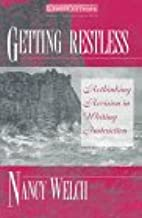 Getting Restless: Rethinking Revision in Writing Instruction (Crosscurrents : New Perspectives in Rhetoric and Composition)