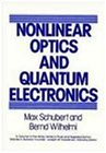 Nonlinear Optics and Quantum Electronics (Wiley Series in Pure & Applied Optics)