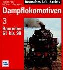 Dampflokomotiven, Bd.3, Baureihen 61 bis 98 - Manfred Weisbrod
