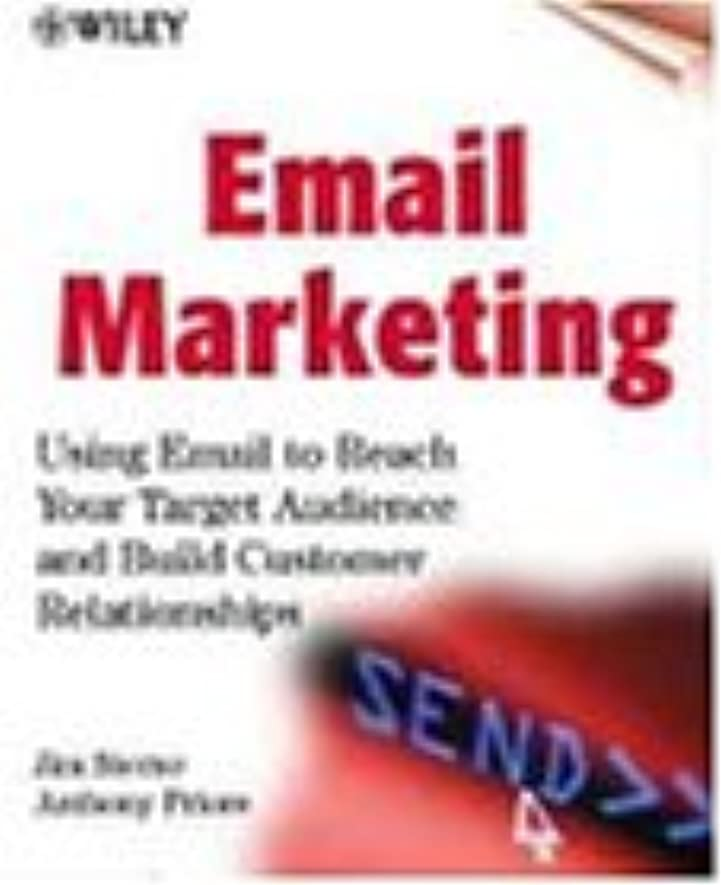頬骨伴うお世話になったEmail Marketing: Using Email to Reach Your Target Audience and Build Customer Relationships