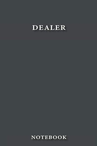 Dealer Notebook: Classy Business Journal for Dealer, Work Notebook Gift, Classic Lined 100 Pages, 6