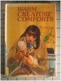 Warm Creature Comforts