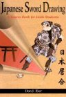 Japanese Sword Drawing: A Sourcebook: A Source Book for Iaido Students - Don Zier