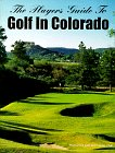 The Players Guide to Golf in Colorado