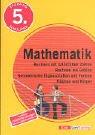 Training Mathematik - Rechnen mit natürlichen Zahlen. Rechnen mit Grössen. Geometrische Eigenschaften und Formen. Flächen und Körper: 5. Schuljahr