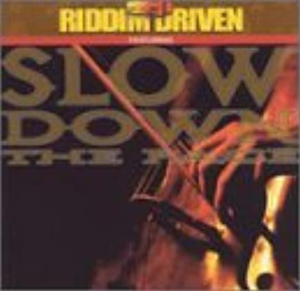 Various Artists - Riddim Driven: Slow Down the Pace - Amazon