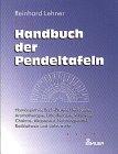 Handbuch der Pendeltafeln - Reinhard Lehner