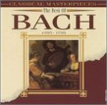 Best of Bach: Classical Masterpieces