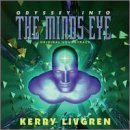 Odyssey into the Mind's Eye by Kerry Livgren