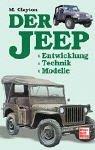 Der Jeep: Entwicklung, Technik, Modelle