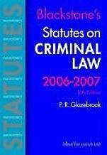 Blackstone's Statutes on Criminal Law 2006-2007 (Blackstone's Statute Book Series)