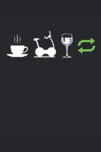 Coffee Training Wine Repeat: Agenda a righe Quaderno ToDo Quaderno (15, 24 x 22, 86 cm; circa A5) con 120 pagine / regalo per gli amanti del fitness, dello sport e del caffè