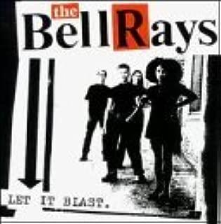 Let It Blast by BellRays