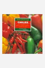 Chiles (Basic Flavoring Series) Hardcover