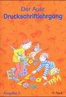 Die Auer Fibel - Ausgabe S Baden Württemberg ,