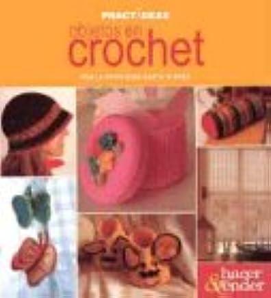 Objetos en crochet/Crochet objects (Spanish Edition) (Practideas)