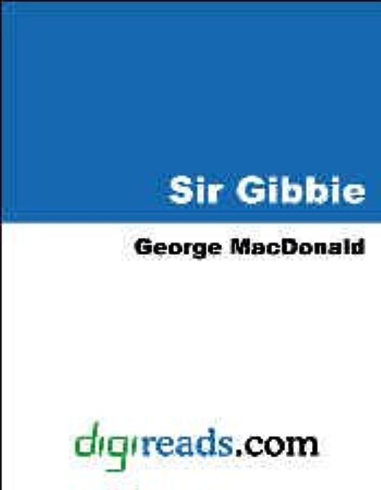視力エレクトロニックエキサイティングSir Gibbie [with Biographical Introduction] (Classics for Young Readers) (English Edition)