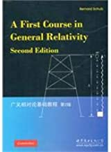 A First Course in General Relativity,2nd