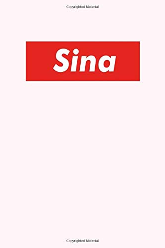 Sina: Composition Notebook Gift, Sina name gifts, Personalized Journal Gift for Sina, Gift Idea for Sina, 120 Pages