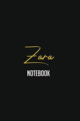 Zara gold names Notebook  gift: Lined Notebook / Journal Gift, 120 Pages, 6x9, Soft Cover, Matte Finish