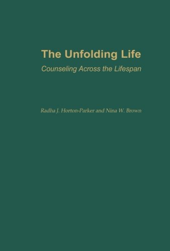 The Unfolding Life
