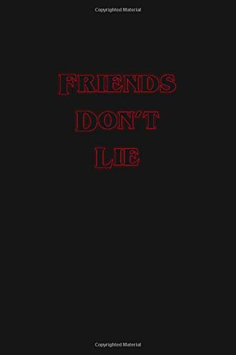 Friends Don't Lie: Cool Stranger Things Eleven Quote Journal