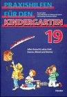 Praxishilfen für den Kindergarten, H.19, Alles braucht seine Zeit
