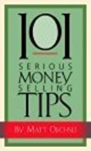 101 Serious Money Selling Tips