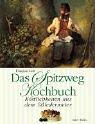 Das Spitzweg-Kochbuch - Dagmar Lutz