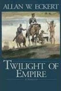 Twilight of Empire (Winning of America Series)