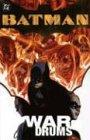 Batman: War Drums (Prelude to War Games)