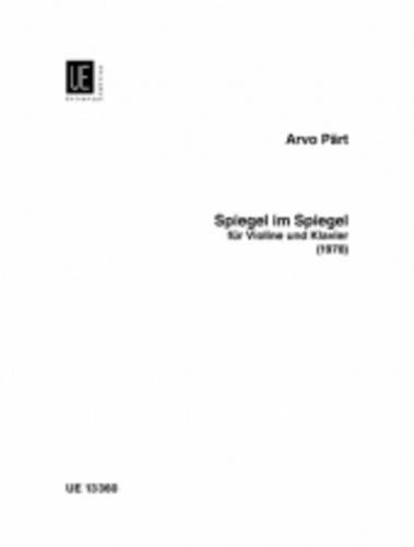 Price comparison product image Spiegel im Spiegel for Violin and Piano