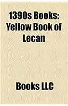 1390s Books (Study Guide): Yellow Book of Lecan, Revelations of Divine Love, Llibre Vermell de Montserrat, Book of Ballymote, Khitrovo Gospels