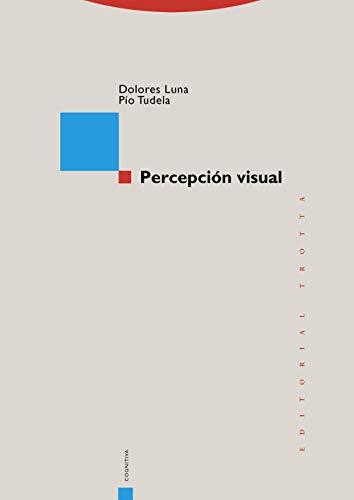 Percepción visual (Estructuras y Procesos. Cognitiva)
