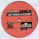 Michael Viner's Incredible Bongo Band & Yellow Sunshine - Last Bongo In Belgium / Yellow Sunshine - Alpha Omega Recordings