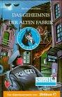Neues vom Süderhof, Bd.42, Das Geheimnis der alten Fabrik