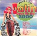 Latin Dance Mix Hits 2000