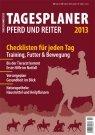 Tagesplaner für Pferd und Reiter 2013
