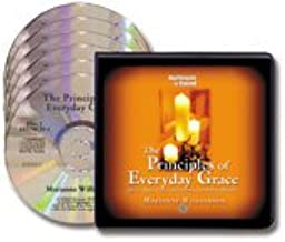 The Principles of Everyday Grace : Having Hope, Finding Forgiveness and Making Miracles