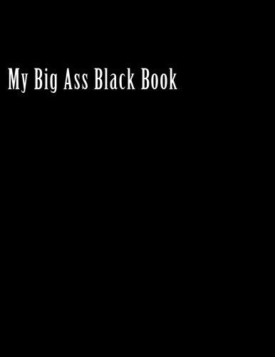 My Big Ass Black Book