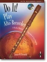 Do It! Play Alto Recorder - Book and CD--Froseth, James-