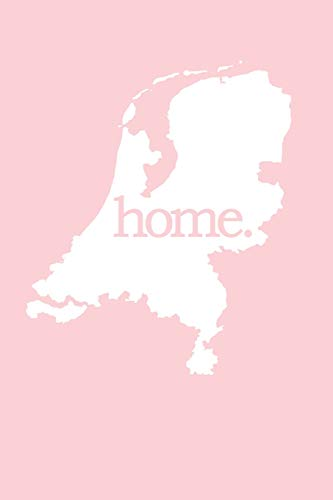 Niederlande Reisetagebuch: Home | liniertes Notizbuch für die schönsten Erlebnisse und Momente |...