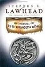 In the Hall of the Dragon King (The Dragon King Trilogy, Book 1) Publisher: Thomas Nelson